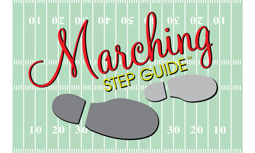 The Marching Step Guide