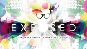 The 2021 Academy Drum & Bugle Corps